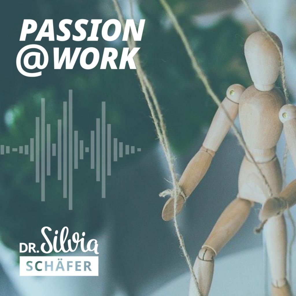 Cover für passion at work podcast episode 007 über fremdbestimmung