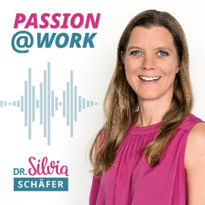 Passion@work podcast Cover mit Silvia Schäfer klein