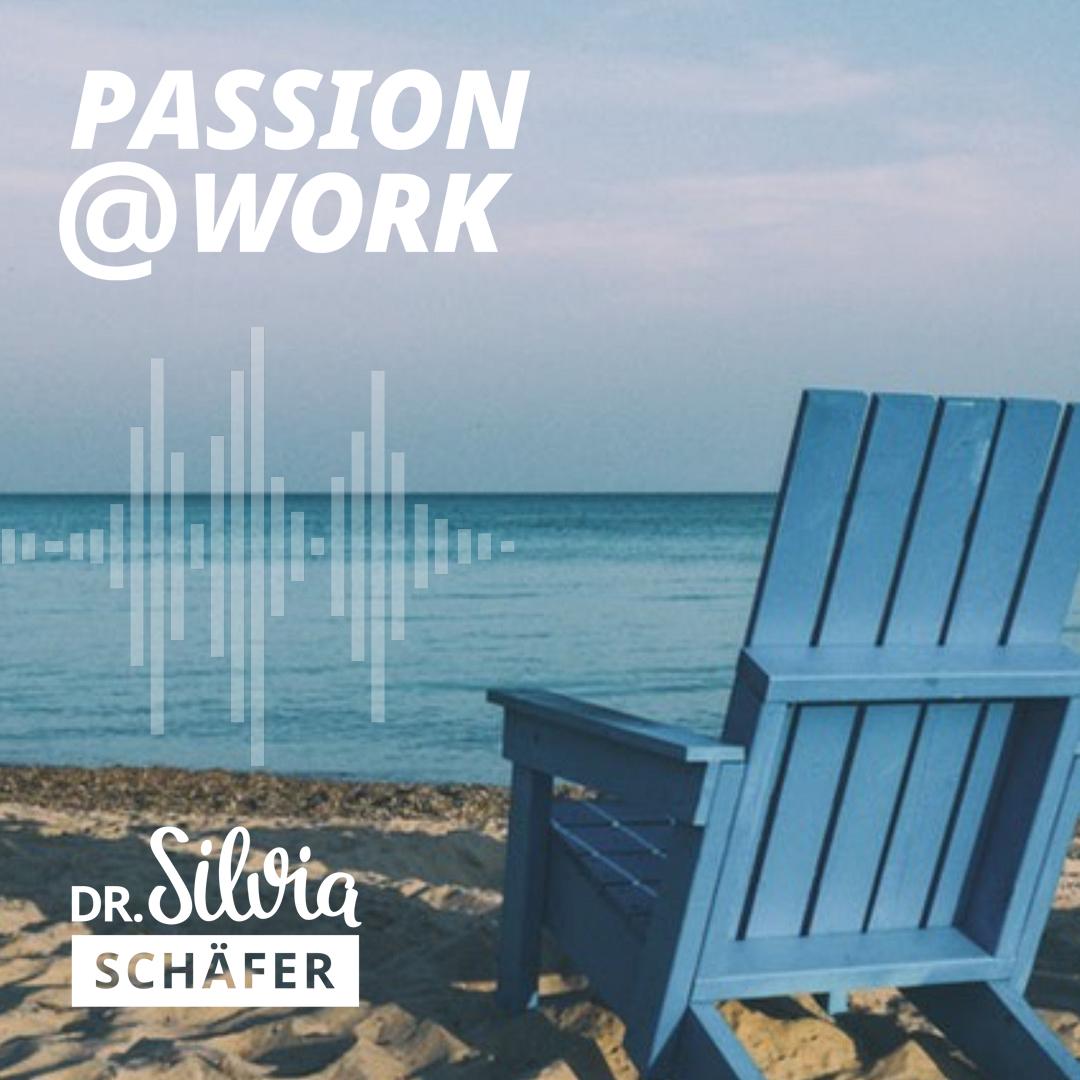 In der Ruhe liegt die Kraft Episode 011 Passion@work podcast