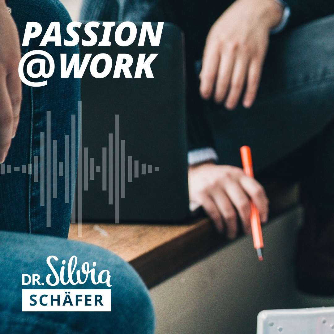 passion at work episode 13 new leadership in der praxis mit regina volz