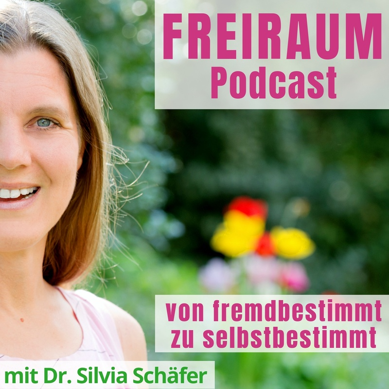 freiraum podcast silvia schaefer