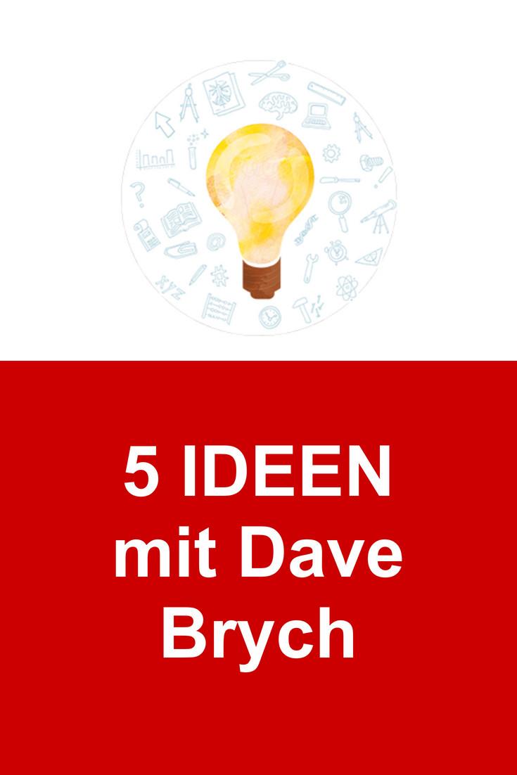 5-ideen-mit-dave-brych-affiliate-silvia-schaefer