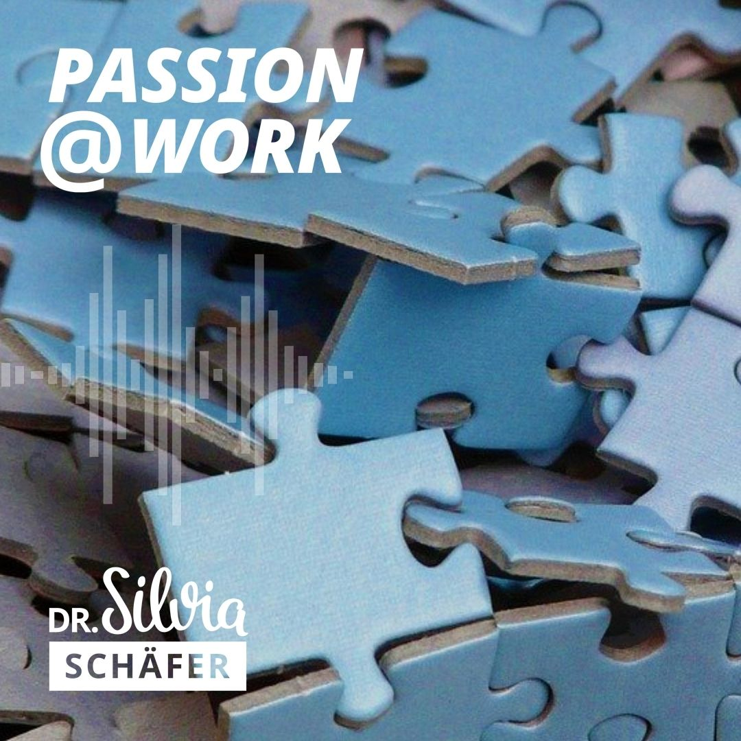 passion at work podcast struktur fuer selbstaendige episode 022