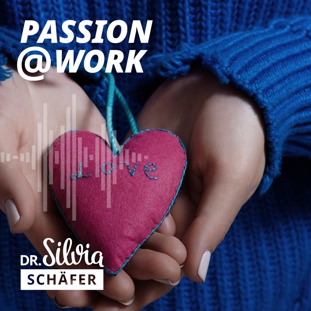 stress und leistung silvia schäfer passion at work podcast